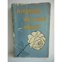 Livro História De Uma Alma Santa Tereza Do Menino Jesus