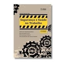 Segurança E Saúde Do Trabalho: Nrs - 11ª Edição