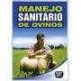 Dvd - - Manejo Sanitário De Ovinos