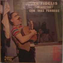 Zé Fidélis - Com Suas Paródias
