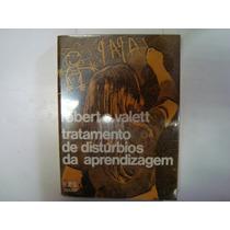 Livro - Tratamento De Distúrbios Da Aprendizagem - Robert