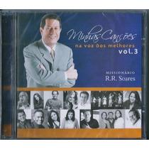 Cd Minhas Canções Na Voz Dos Melhores - Vol 3 - R R Soares