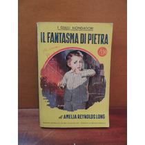 Livro Il Fantasma Di Pietra Amelia Reynolds Long