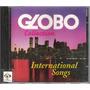 Cd Globo Collection - International Songs