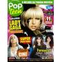 Revista Pop Teen # 12 Lady Gaga = Rara C/ Poster Seminova!