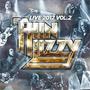 Thin Lizzy Live 2012 Vol.2 2 Lp Black Rose The Boys Are Back