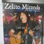 Dvd Zelito Miranda O Rei Do Forró Temperado