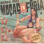 Manual Para Mocas Em Furia - Almanaque 02 Neuronio
