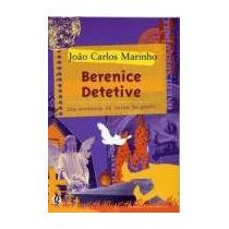 Livro: Berenice Detetive Uma Aventura Da Turma Do Gordo João