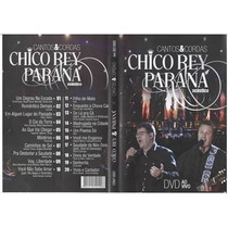 Dvd Chico Rey & Parana Cantos & Cordas Acustico Ao Vivo