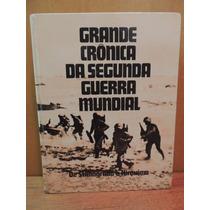 Livro Grande Crônica Da Segunda Guerra Mundial V. 3 Seleções