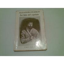 Livro Alejandro Pushkin ,,la Hija Del Capitan 1975
