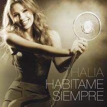 Cd Thalia Habítame Siempre Deluxe Edition Espanha