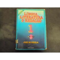 R/m - Livro - Lingua Literatura & Redação 1 - Jose De Nicola