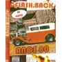 Flash Back 94 Para Românticos Dos Anos 70/80/90 - Volume 03