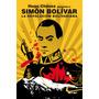 Revolucion Bolivariana La De Hugo Chavez