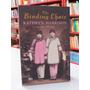 Livro The Binding Chair Kathryn Harrison Em Inglês