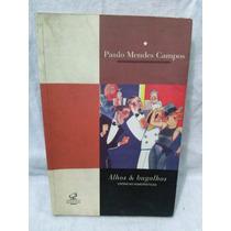 Alhos & Bugalhos - Paulo Mendes Campos