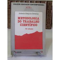 Metodologia Do Trabalho Científico - Antonio J. Severino