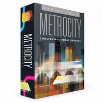 Metrocity - Construindo Rotas Urbanas - Funbox