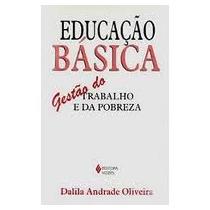 Livro: Educação Básica Gestão Do Trabalho E Da Pobreza