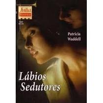 Livro - Labios Sedutorores - Romance Julia