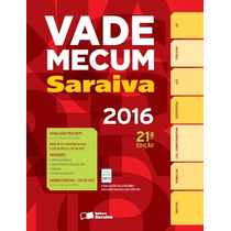 Vade Mecum Saraiva 2016 21ª Ed.