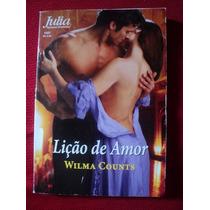 Livro - Lição Do Amor - Romance Julia
