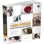 Livro - 1.000 Poses Para Fotos De Mulheres - Novo - Frete Gr