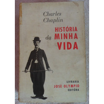 História Da Minha Vida - Charles Chaplin