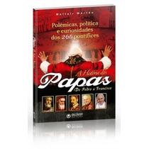 Livro A História Dos Papas De Pedro A Francisco Discovery