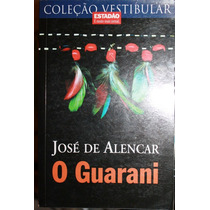 O Guarani - José De Alencar (2)