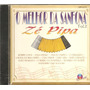 Cd Ze Pipa - O Melhor Da Sanfona Vol.2