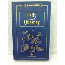 Os Economistas Petty - Quesnay