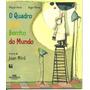 O Quadro Mais Bonito Do Mundo A Arte De Joan Miró 4 Edição
