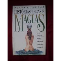 Livro - Histórias, Dicas E Magias Vol 2 - Monica Buonfig