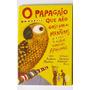 Livro: O Papagaio Que Não Gostava De Mentiras - Frete Grátis