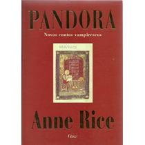 619 Lvs- Livro 1999- Pandora- Anne Rice- Novos Contos Vampir