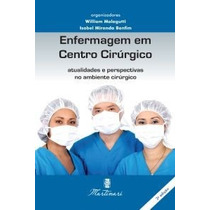Enfermagem Em Centro Cirúrgico Atualidades Perspectivas Novo