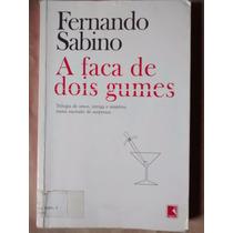Livro - A Faca De Dois Gumes, Fernando Sabino