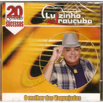 Cd Luizinho De Irauçuba - 20 Grandes Sucessos - Novo***