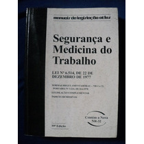 Livro - Segurança E Medicina Do Trabalho - 59ª Edição