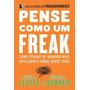 Pense Como Um Freak Livro Economia Stephen J. Dubner