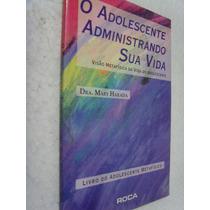 Livro O Adolescente Administrando Sua Vida, Mary Harada