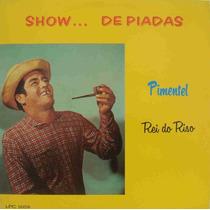 Pimentel, O Rei Do Riso... Show De Piadas/lp,vinil*