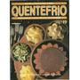 Revista Quentefrio Numero 19 Ano 1985 Fondue Chocolate