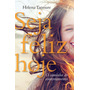 Livro Seja Feliz Hoje - Helena Tannure