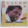 Lp Evaldo Braga - Minha História - 14 Sucessos - 1993 - Poly