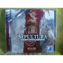 Sepultura - Tamboursdubronx - Cd Nacional