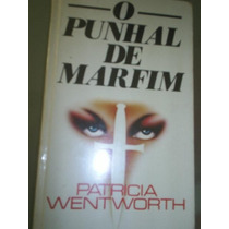 Livro O Punhal De Marfim - Patrícia Wentworth (1a)